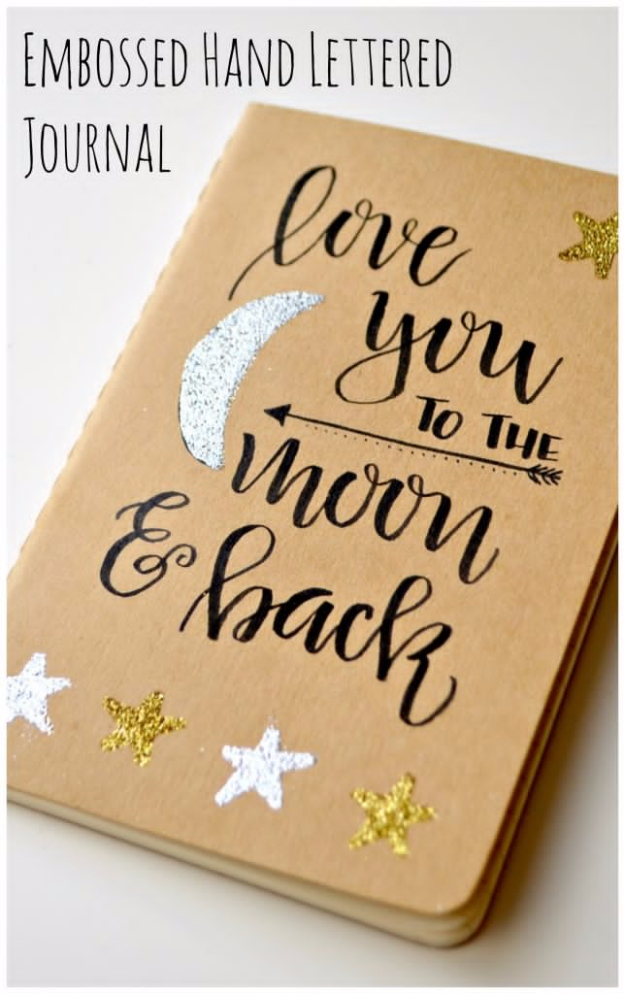 Best DIY Gifts for Girls - Embossed Hand Lettered Journal - Cute Crafts and DIY Projects that Make Cool DYI Gift Ideas for Young and Older Girls, Teens and Teenagers - Awesome Room and Home Decor for Bedroom, Fashion, Jewelry and Hair Accessories - Cheap Craft Projects To Make For a Girl for Christmas Presents http://diyjoy.com/diy-gifts-for-girls