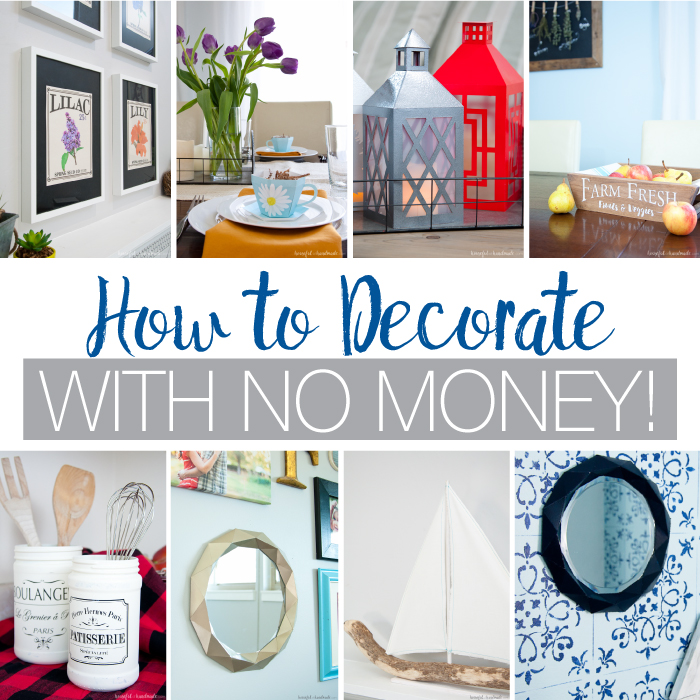 Create a cozy and wonderful space on a budget! Learn tips and ideas for how to decorate with no money (or for less than the cost of a latte). Housefulofhandmade.com | Budget decor | DIY Decor | Paper Decor | How to Decorate | Home Decor Ideas