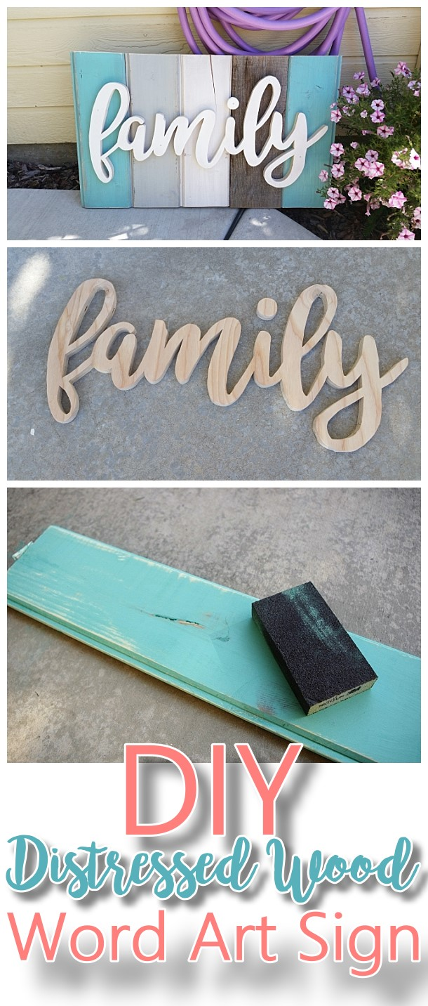 DIY Family Word Art Sign Woodworking Project Tutorial - Turquoise Tones New Wood Distressed to look like weathered Barn Wood Do it Yourself Home Decoration #diywoodenwordart #diywordart #woodensign #diywoodensign #diyfamilysign #woodworking #easywoodworking #easydiygifts #diygiftideas #familysign #wordart